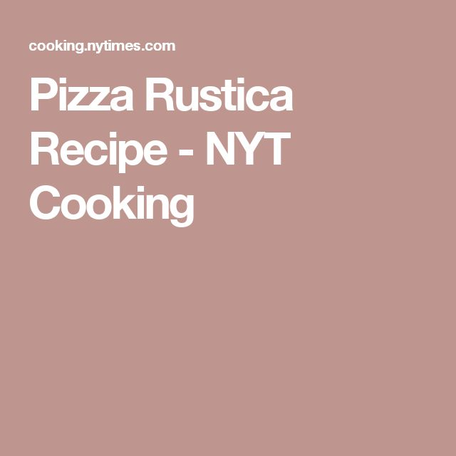 Pizza Rustica Recipe - NYT Cooking