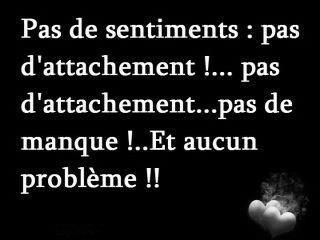 Pas de sentiments ...