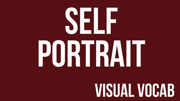 Self Portrait defined - From Goodbye-Art Academy