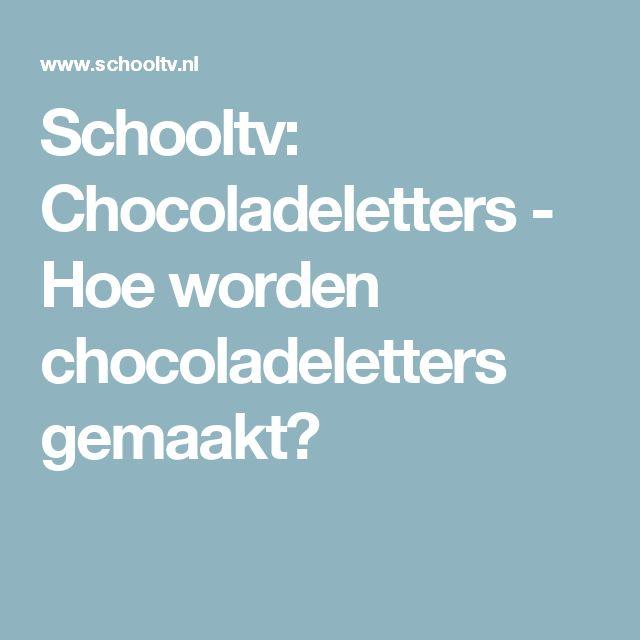 Schooltv: Chocoladeletters - Hoe worden chocoladeletters gemaakt?