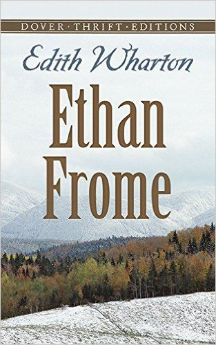 Classics worth reading, including Ethan Frome by Edith Wharton.
