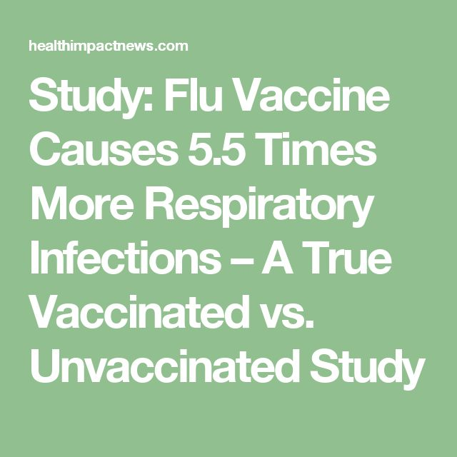 Study: Flu Vaccine Causes 5.5 Times More Respiratory Infections – A True Vaccinated vs. Unvaccinated Study