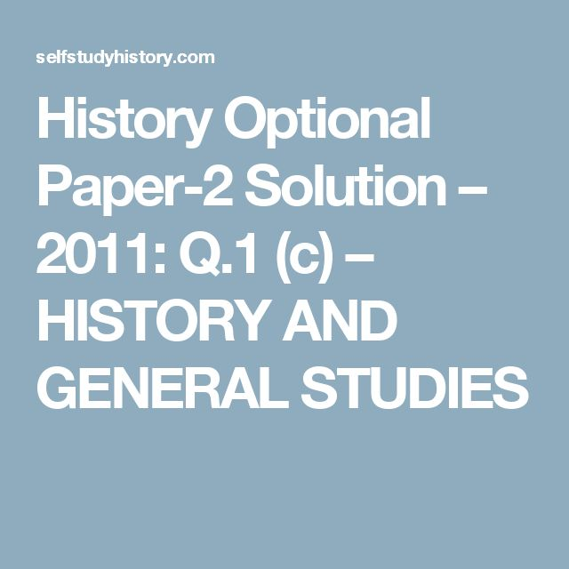 History Optional Paper-2 Solution – 2011: Q.1 (c) – HISTORY AND GENERAL STUDIES Radical Socialistic Ideas of Left within the Congress