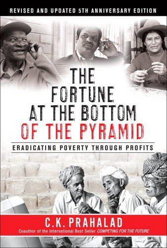 Fortune at the Bottom of the Pyramid by C. K. Prahalad,http://www.amazon.com/dp/0131863193/ref=cm_sw_r_pi_dp_WHdmtb0XR3BD9YAD