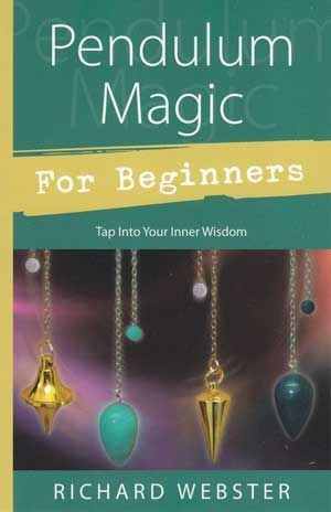 Learn to use pendulum magic for self improvement and psychic development through the simple to read book: Pendulum Magic for Beginners. $13.95