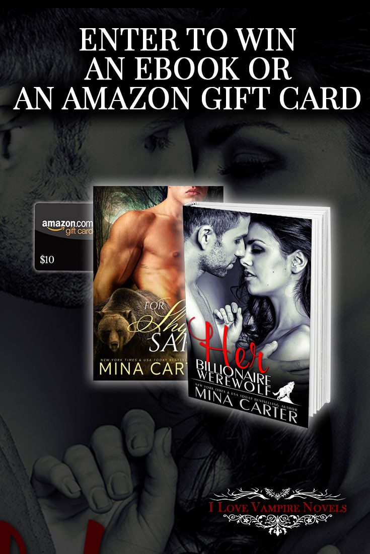Win eBooks, or up to a $50 Amazon Gift Card from NY Times, USA Today Author Mina Carter