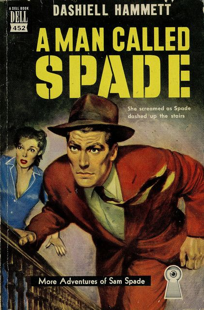 Dashiell Hammett - A Man Called Spade  Dell Books 452  Published 1950  Cover Artist: Robert Stanley
