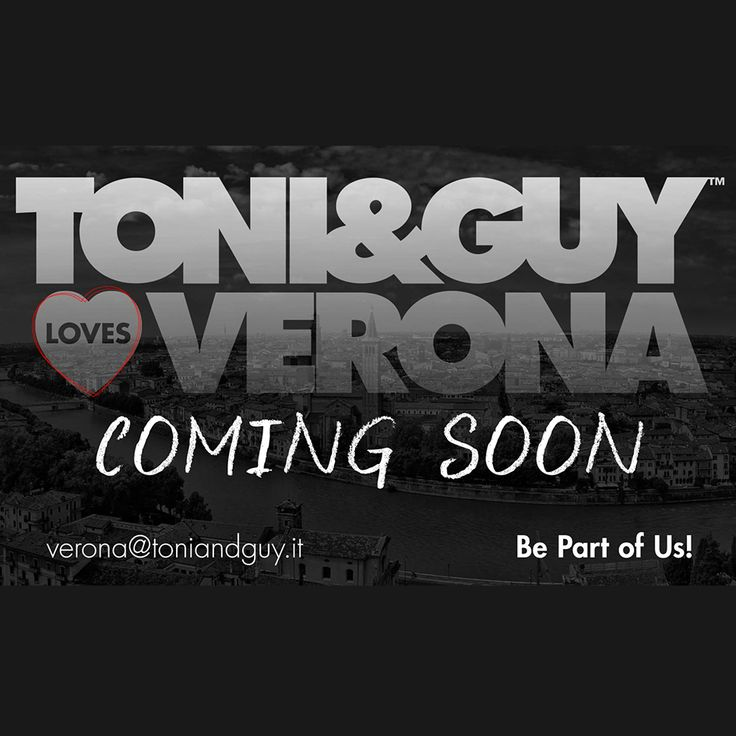 Toni&Guy VERONA - NEW OPENING
