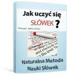 Jak uczyć się słówek naturalnie szybko? Raport Specjalny.