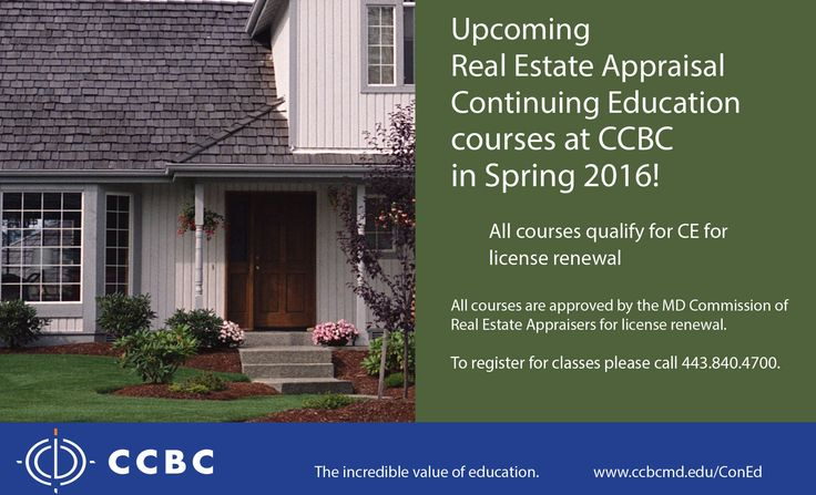 Take Real Estate classes at CCBC.  Classes meet at CCBC Hunt Valley and are approved by the MD Commission of Real Estate Appraisers for license renewal.