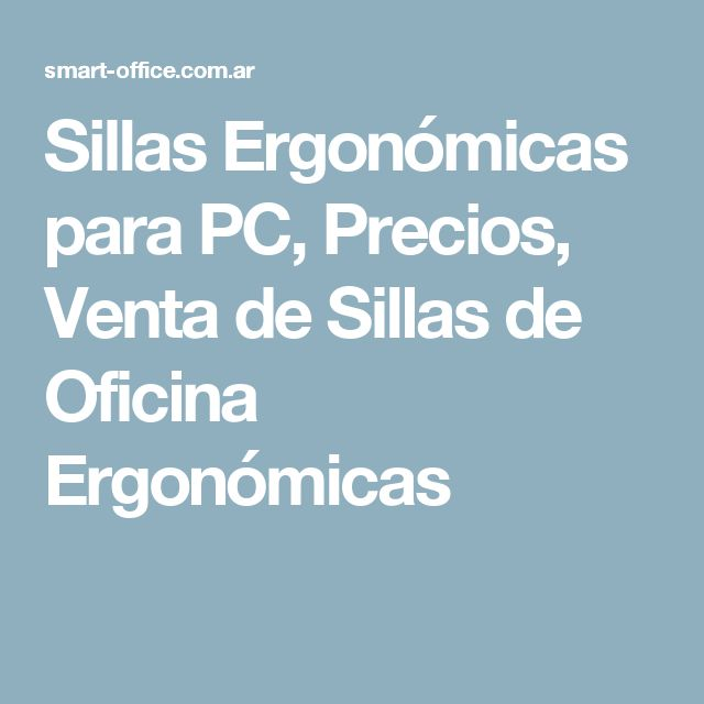 Las 25 mejores ideas sobre sillas para pc en pinterest for Sillas ergonomicas para pc