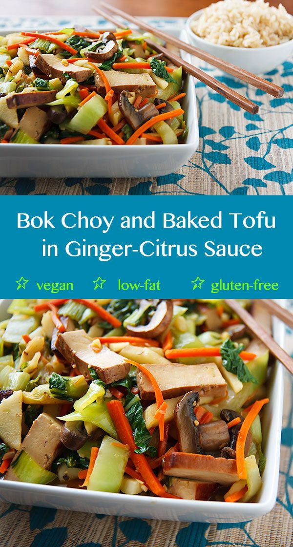 Bok Choy and Baked Tofu Stir-Fry in Ginger-Citrus Sauce: Gluten-free ...