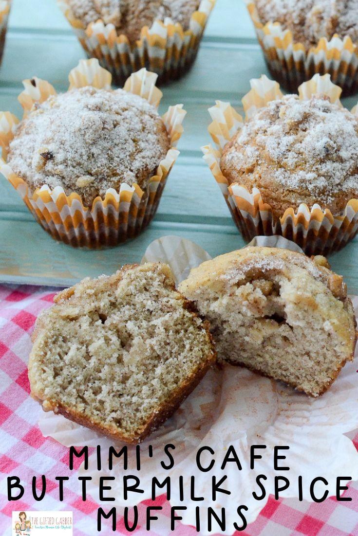 Mimi S Cafe Buttermilk Spice Muffins Recipe The Gifted Gabber Recipe Spice Muffin Recipe Spice Muffins Buttermilk Recipes