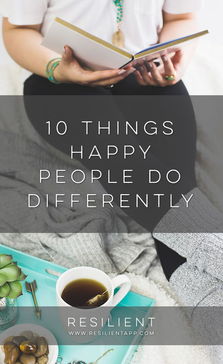 what happy people know 7 things remarkably happy people do often what other people think--especially people you don't even know--doesn't matter what other people want you to do doesn.