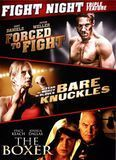 Fight Night Triple Feature: Forced to Fight/Bare Knuckles/The Boxer [2 Discs] [DVD]