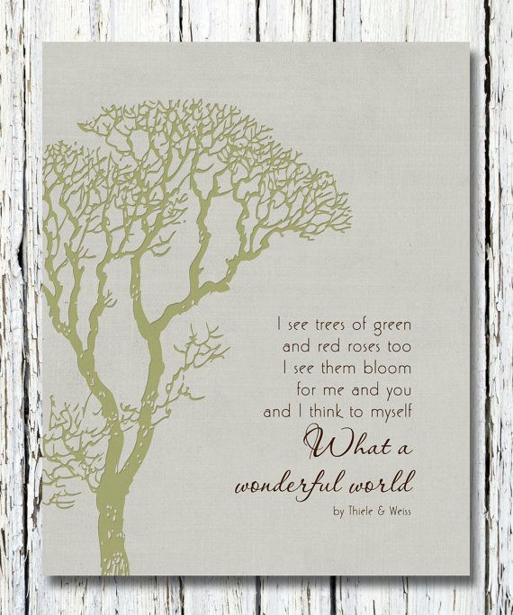 Personalized Song Lyrics Wall Art: What A Wonderful World. by WordsWorkPrints. , via Etsy.