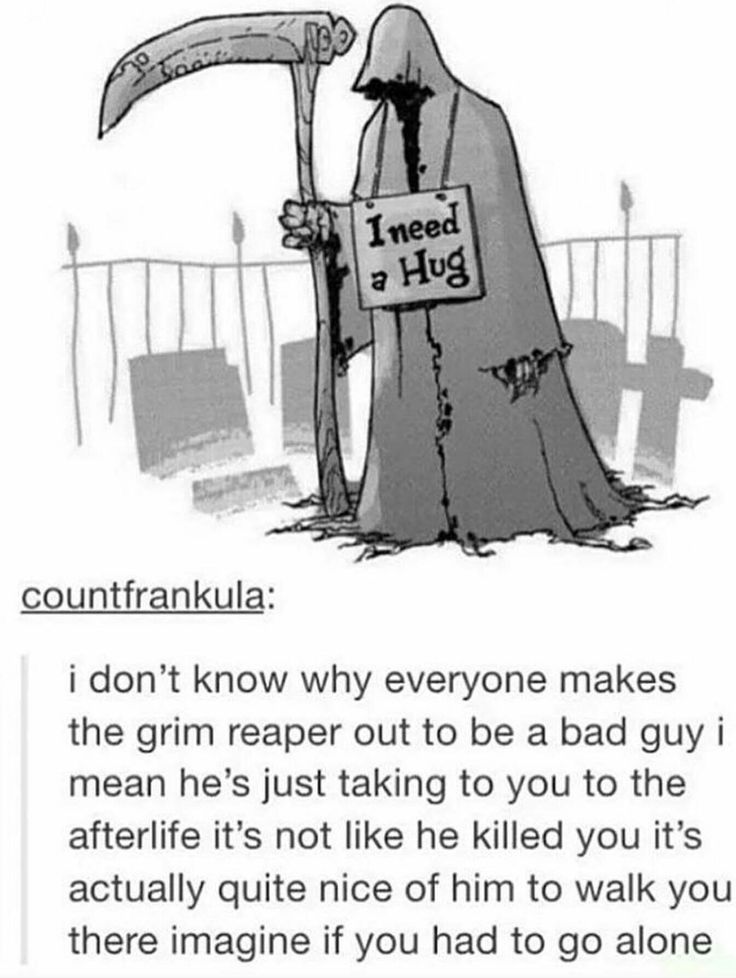 The niceness of the Grim Reaper