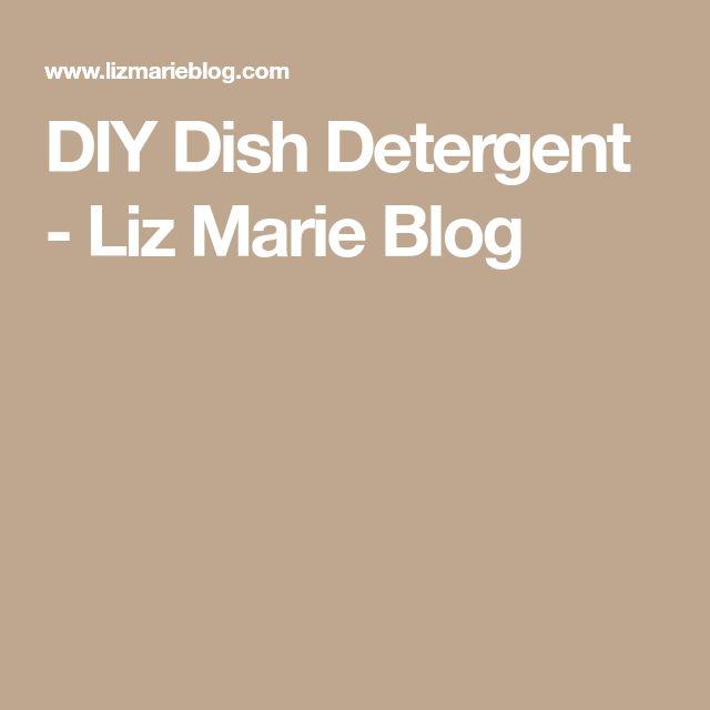 DIY Dish Detergent - Liz Marie Blog