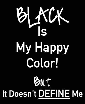 black color quotes quotesgram. Black Bedroom Furniture Sets. Home Design Ideas