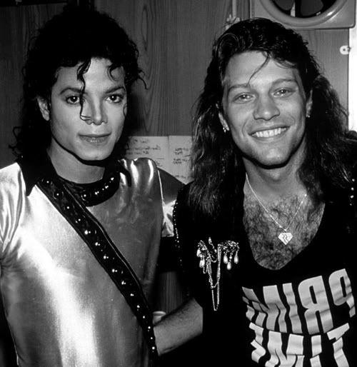 Michael Jackson and Jon Bongiovi (Bon Jovi)