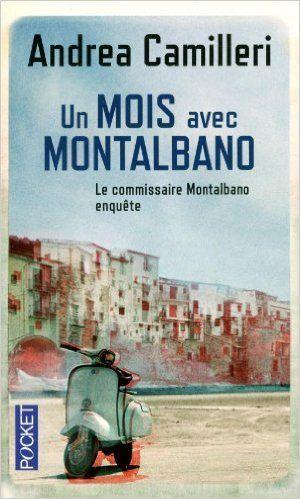 Un mois avec Montalbano: Amazon.fr: Andrea CAMILLERI, Serge QUADRUPPANI: Livres