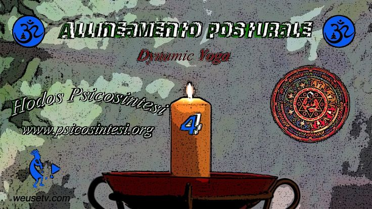 2013 - Hodos Psicosintesi - Dynamic Yoga - Allineamento posturale 4 http://www.psicosintesi.org/ Produzione: WeUSETV  - http://www.weusetv.com/channel Pagina Facebook: https://www.facebook.com/pages/Yoga-psicosintesi/233460100062890 (di Daniele Morganti) Pagina g+: https://plus.google.com/u/0/b/115487934277899859023/115487934277899859023/posts  Che cosa ne pensi di questi canali?..what do you think about this channel? http://www.youtube.com/user/WeUSETV http://www.youtube.com/user/ilboccatv