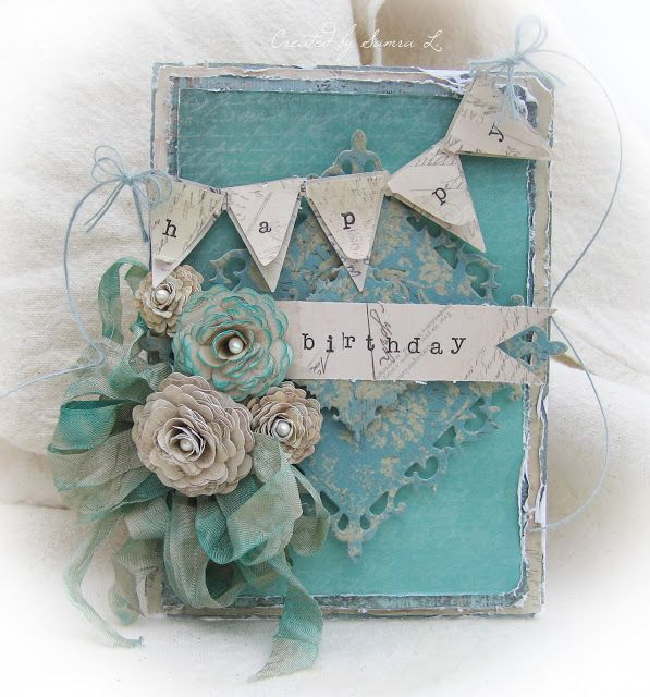 Paper Talk With Samra: Shabby Chic Birthday Card in Turquoise and Beige...