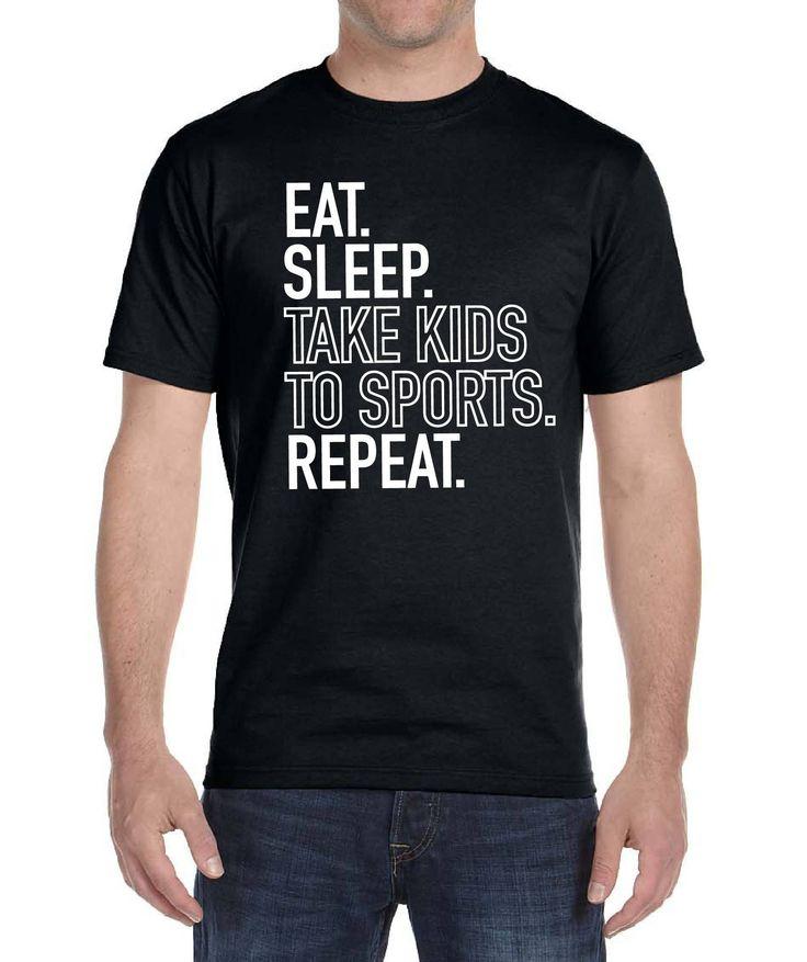Eat Sleep Repeat Sports Dad Shirt