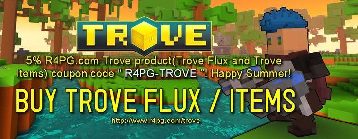 R4PG Trove Summer 2015 Coupons