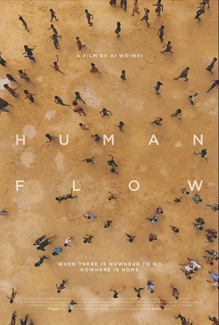 """filmhabits: """" Human Flow - Documentary Poster Human Flow is director and  artist, Ai Weiwei's detailed and heartbreaking exploration into the global  refugee ..."""