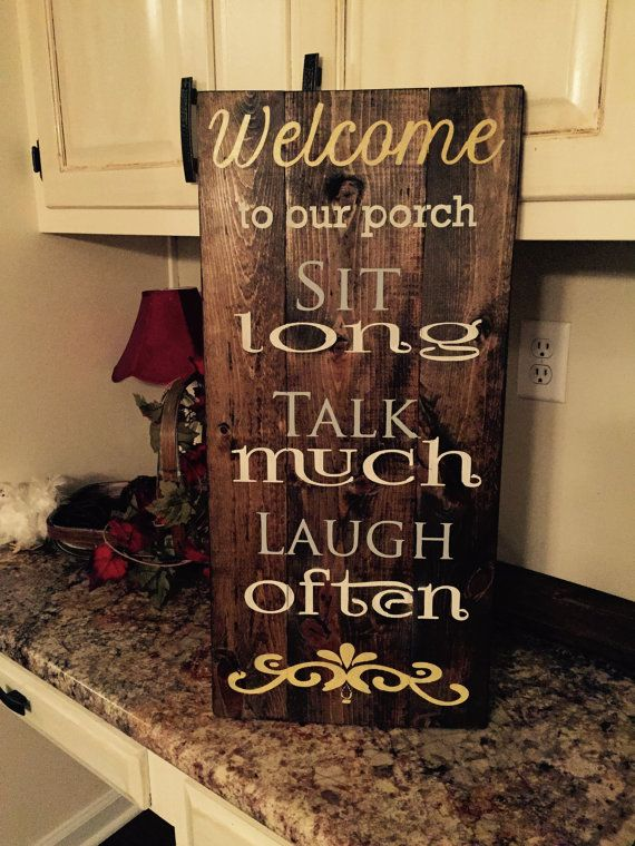 Welcome To Our Porch Wood Sign
