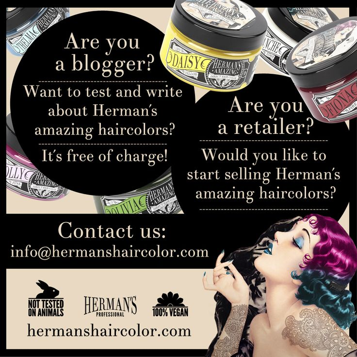 Wanna test our products? You have blog? Contact us! Wanna be our reseller? We work worldwide and we are looking for you.. Email: Info@hermanshaircolor.com www.hermanshaircolor.com