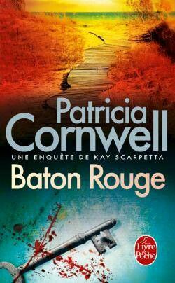 Baton rouge - Patricia Cornwell