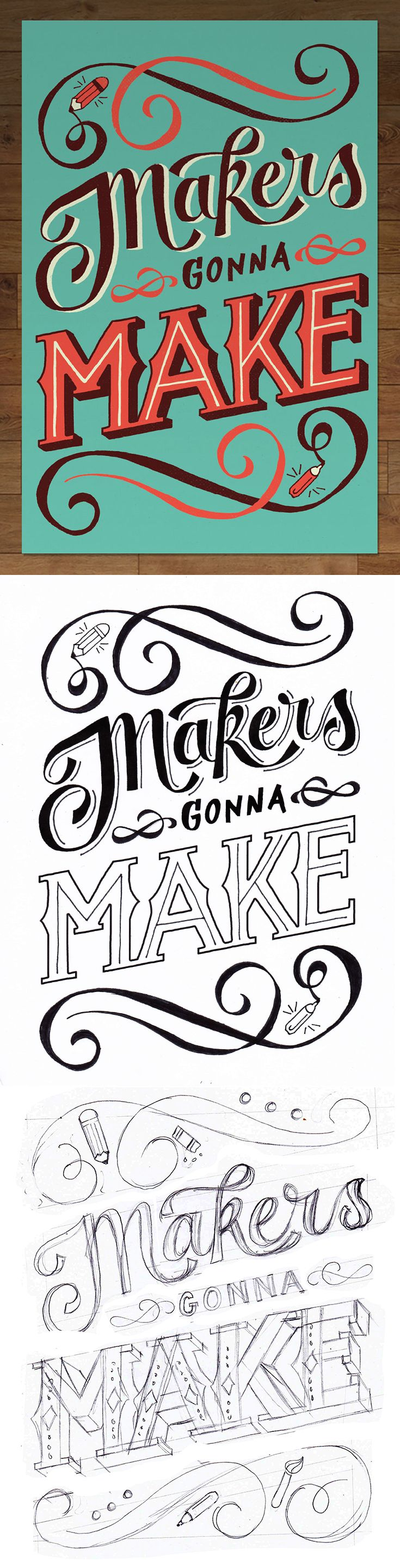 """My process for creating the hand lettered poster """"Makers Gonna Make""""."""