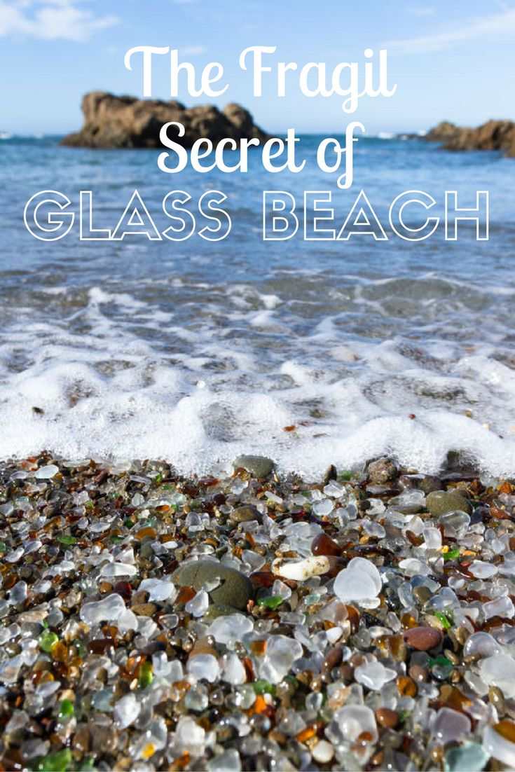 The fragile glass beach of Fort Bragg California holds a bounty of glass, but did you know this man made garbage holds a special secret?