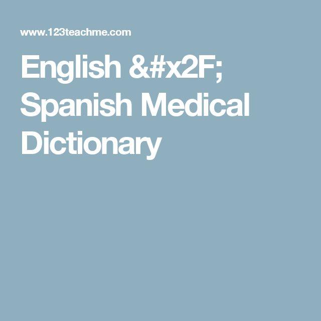 English / Spanish Medical Dictionary