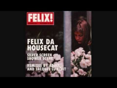 Felix Da Housecat - Silver Screen (Jacques Lu Cont Remix)