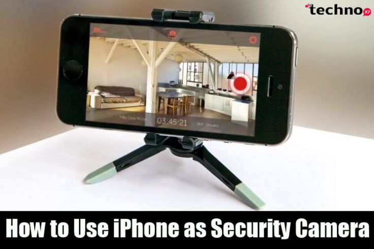 How to Use iPhone as Security Camera