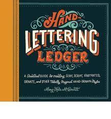 Resultado de imagen de Hand-lettering Ledger de Mary Kate McDevitt.