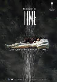 TIME (hangul: 시간; latinizzazione riveduta della lingua coreana: Shi gan) è un film del 2006 scritto e diretto da Kim Ki-duk. Seh-hee e Ji-woo stanno insieme da due anni e sono profondamente innamorati, ma a causa del lento scorrere del tempo Seh-hee comincia a diventare ansiosa e preoccupata, temendo che Ji-woo si possa stancare di lei.