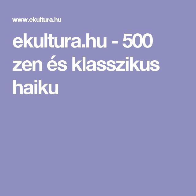 ekultura.hu - 500 zen és klasszikus haiku