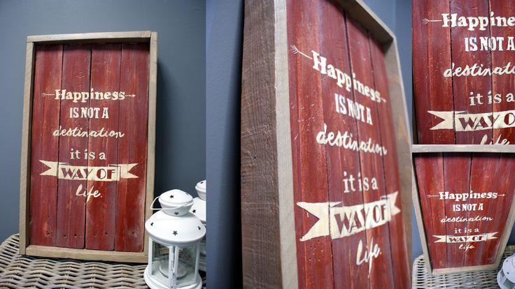 """Pancarte en bois avec des palettes/ wood sign. """"Happiness is not a destination , it is a way of life"""".  Facile à réaliser (2 à 3 heures)"""