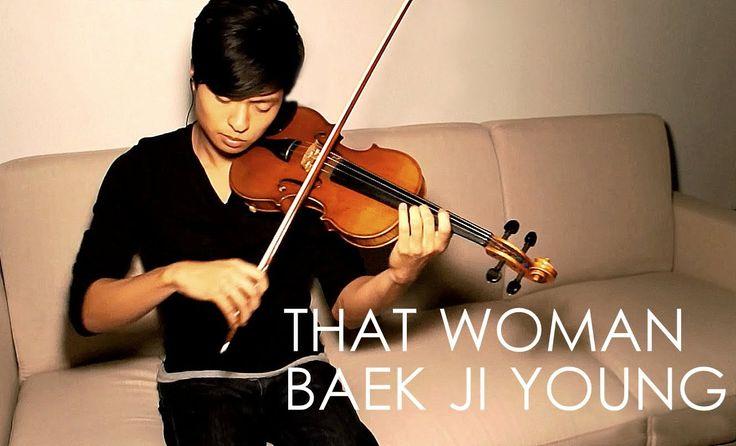 That Woman (Secret Garden OST) Violin Cover - Baek Ji Young - Daniel Jang