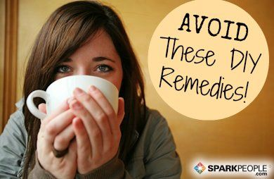 9 Home Remedies You Should Never Try | via @SparkPeople #DIY #homemade #wellness