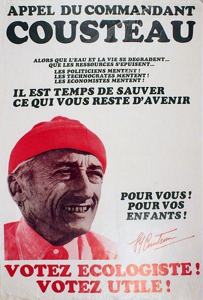 Appel du commandant Cousteau, Votez écologiste !, 1974 /  Collections du Musée du Vivant - AgroParisTech