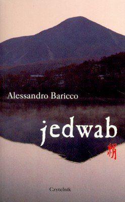 A. Baricco - Jedwab