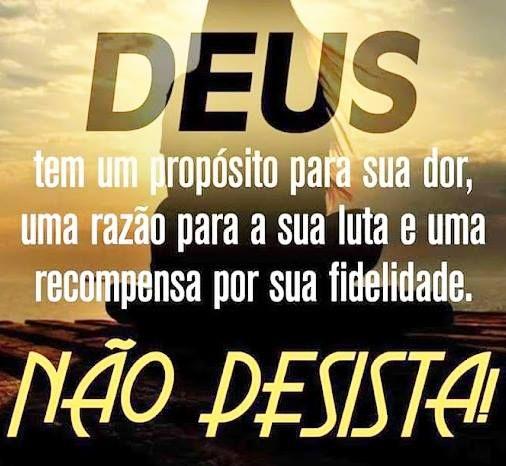 Nunca desista...Os dias podem ser difíceis, mas, Ele lhe dará a vitória!!