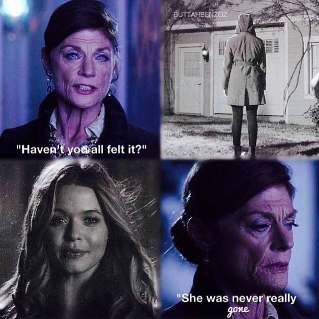 "Mrs. Grunwald quote ""She was never really gone."" PLL"