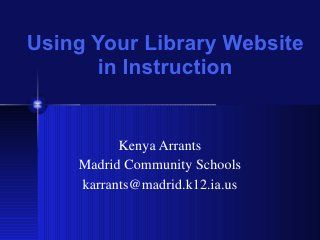 Using Your School Library Website in Instruction