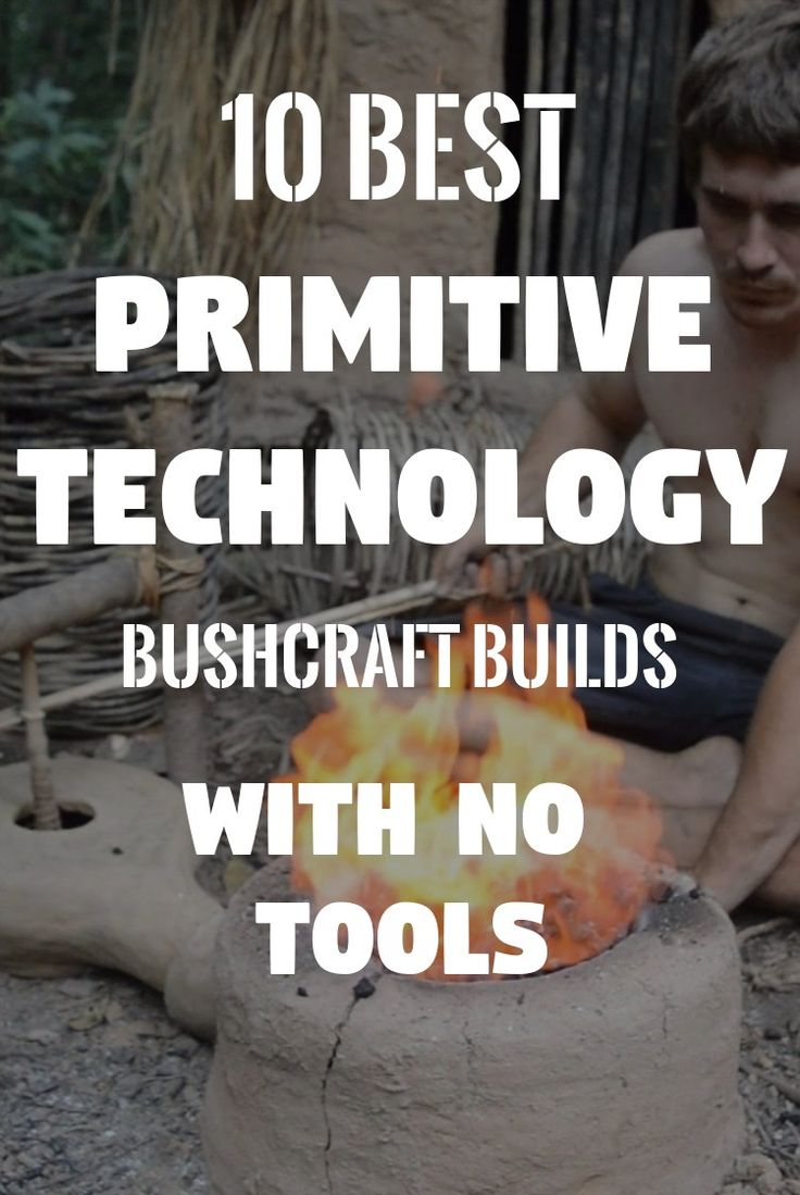 Bushcraft Skills: 10 Primitive Technology Structures Without Using Tools
